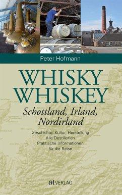 Whisky Whiskey - Hofmann, Peter