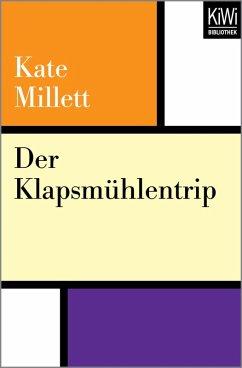 Der Klapsmühlentrip (eBook, ePUB) - Millett, Kate