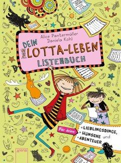Dein Lotta-Leben. Listenbuch - Pantermüller, Alice; Kohl, Daniela