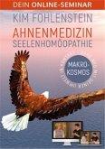 Ahnenmedizin Seelenhomöopathie - Makrokosmos - Dein Online-Seminar