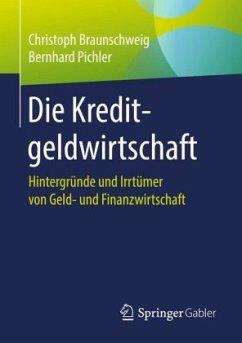 Die Kreditgeldwirtschaft