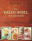 Die Paleo-Bibel der Desserts