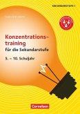 Konzentrationstraining für die Sekundarstufe (2. Auflage)