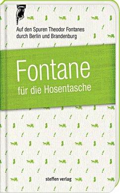 Fontane für die Hosentasche - Franke, Lars