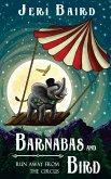 BARNABAS AND BIRD RUN AWAY FROM THE CIRCUS