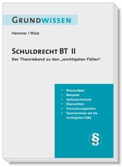 Grundwissen - Schuldrecht BT II - Hemmer, Karl-Edmund; Wüst, Achim