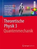 Theoretische Physik 3   Quantenmechanik (eBook, PDF)