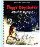 Peggy Diggledey - Lichter im Dunkeln