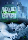 Wenn der Omega-Wolf erwacht (eBook, ePUB)