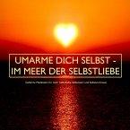 UMARME DICH SELBST - im Meer der Selbstliebe (MP3-Download)