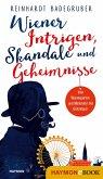 Wiener Intrigen, Skandale und Geheimnisse (eBook, ePUB)