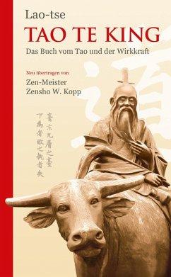Tao Te King (eBook, ePUB) - Lao-tse; Kopp, Zensho W.