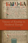 Visions of Kinship in Medieval Europe (eBook, ePUB)
