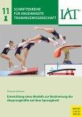 Entwicklung eines Modells zur Bestimmung der Absprungkräfte auf dem Sprungbrett (eBook, PDF)