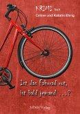 Ist das Fahrrad rot, ist bald jemand…? (eBook, ePUB)