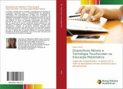 Dispositivos Móveis e Tecnologia Touchscreen na Educação Matemática