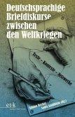 Deutschsprachige Briefdiskurse zwischen den Weltkriegen