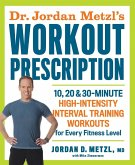 Dr. Jordan Metzl's Workout Prescription (eBook, ePUB)
