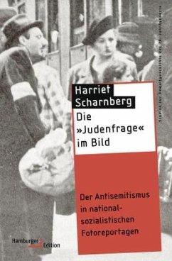 Die »Judenfrage« im Bild - Scharnberg, Harriet