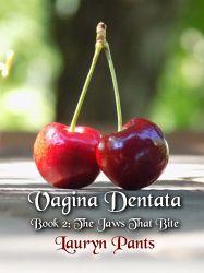 Vagina Dentata 2: The Jaws That Bite (eBook, ePUB)