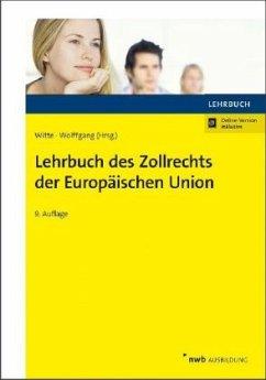 Lehrbuch des Zollrechts der Europäischen Union