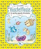 Die mächtig magische Glitzerbohne / Kuschelflosse Bd.4