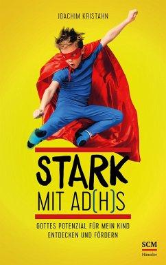 Stark mit AD(H)S - Kristahn, Joachim
