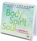 Body, Spirit, Soul - Das Aufstellbuch für alle Wochen des Jahres