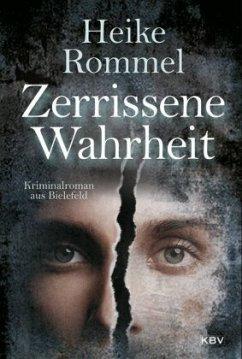 Zerrissene Wahrheit - Rommel, Heike