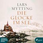 Die Glocke im See / Schwesterglocken Bd.1 (2 MP3-CDs)