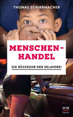 Menschenhandel - Schirrmacher, Thomas