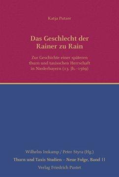 Die Geschichte der Rainer zu Rain