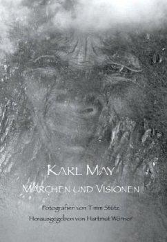 Märchen und Visionen - May, Karl