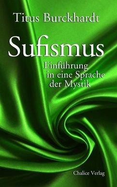 Sufismus - Burckhardt, Titus