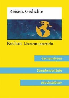Reisen. Gedichte (Lehrerband zum Abiturthema »Reisen / Unterwegs sein«) - Greiff, Vanessa