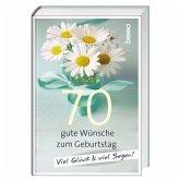 Geschenkbuch »70 gute Wünsche zum Geburtstag«