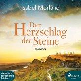 Der Herzschlag der Steine / Hebriden Roman Bd.2 (2 MP3-CDs)