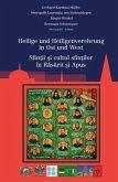 Heilige und Heiligenverehrung in Ost und West