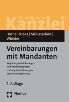 Vereinbarungen mit Mandanten - Hinne, Dirk; Klees, Hans; Müllerschön, Albrecht; Winkler, Klaus