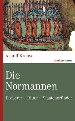 Die Normannen - Krause, Arnulf
