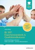 BI, SIS®, Expertenstandards & Qualitätsindikatoren