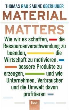 Material Matters - Rau, Thomas; Oberhuber, Sabine