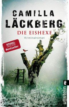 Die Eishexe / Erica Falck & Patrik Hedström Bd.10 - Läckberg, Camilla