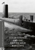 Ocean Science and the British Cold War State (eBook, PDF)