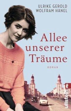 Allee unserer Träume - Gerold, Ulrike; Hänel, Wolfram