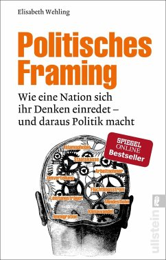 Politisches Framing - Wehling, Elisabeth