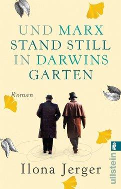 Und Marx stand still in Darwins Garten - Jerger, Ilona