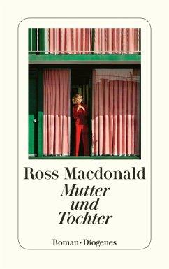 Mutter und Tochter (eBook, ePUB) - Macdonald, Ross