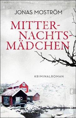 Mitternachtsmädchen / Nathalie Svensson Bd.3 - Moström, Jonas