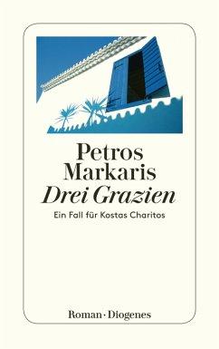 Drei Grazien (eBook, ePUB) - Markaris, Petros